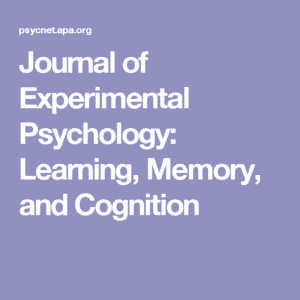 Journal of Experimental Psychology- Learning, Memory, and Cognition